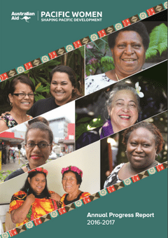 <em>Pacific Women</em> Annual Progress Report 2016-2017