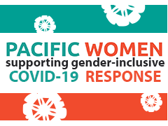 <em>Pacific Women</em> Thematic Brief: Gender and COVID-19 Economic Recovery Measures in the Pacific